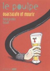 Le poulpe - tome 11 ouarzazate et mourir - Couverture - Format classique