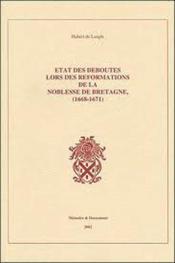 Etat des deboutes lors reformations noblesse bretagne - Couverture - Format classique
