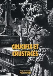 Crucifix et crustaces - Couverture - Format classique