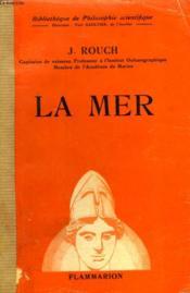 La Mer. Collection : Bibliotheque De Philosophie Scientifique. - Couverture - Format classique
