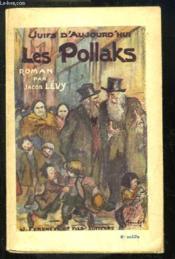 Les Pollaks. Juifs d'aujourd'hui - Couverture - Format classique