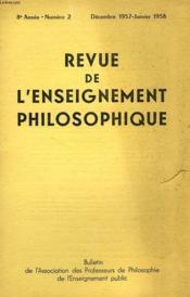 REVUE DE L'ENSEIGNEMENT PHILOSOPHIQUE, 8e ANNEE, N° 2, DEC.-JAN. 1957-58 - Couverture - Format classique