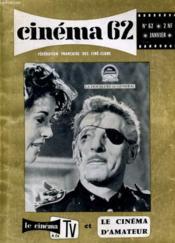 Cinema 62 N° 62 - Perspectives 1962 - Qu4est Ce Que Le Cinema Moderne? - Couverture - Format classique