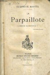La Parpaillote - Moeurs De Province. - Couverture - Format classique