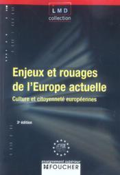 Enjeux Et Rouages De L'Europe Actuelle ; Culture Et Citoyennete Europeennes - Couverture - Format classique