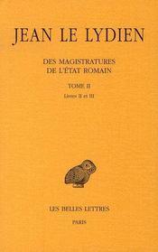 Des magistratures de l'état romain t.2 ; livres 2 et 3 - Intérieur - Format classique