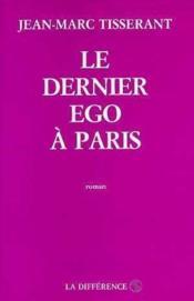 Dernier ego a paris (le ) - Couverture - Format classique