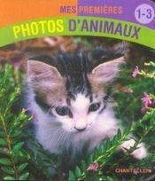 Mes premieres photos d'animaux ; 1-3 ans - Intérieur - Format classique