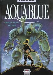 Aquablue T.4 ; corail noir - Intérieur - Format classique