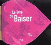 Le Grand Livre Du Baiser - Intérieur - Format classique