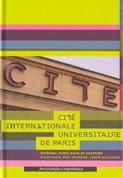 La cité internationale ; universitaire de Paris - Couverture - Format classique