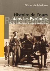 Histoire de l'ours dans les Pyrenées ; de la préhistoire à la réintroduction - Couverture - Format classique