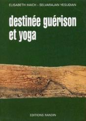 Destinée, guérison et yoga - Couverture - Format classique
