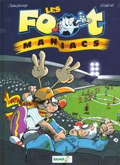 Les Foot Maniacs T.1 ; allez les Bleus ! - Intérieur - Format classique