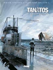 Tanâtos t.3 ; le mystère du Lusitania - Couverture - Format classique