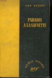 Paradis A La Sauvette. ( May God Have Mercy). Collection : Serie Noire Sans Jaquette N° 298 - Couverture - Format classique