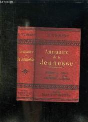 Annuaire De La Jeunesse. Moyens De S Instruire, Choix D Une Carriere. - Couverture - Format classique