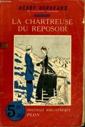 La Chartreuse Du Reposoir - Couverture - Format classique