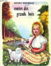 Contes Des Grands Bois - Couverture - Format classique