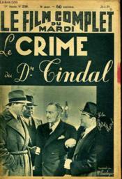 LE FILM COMPLET DU MARDI N° 2216 - 18E ANNEE - LE CRIME DU Dr TINDAL - Couverture - Format classique