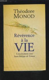 Révérence A La Vie. Conversations Avec Jean-Philippe De Tonnac - Couverture - Format classique