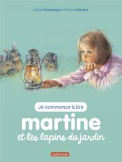 Je commence à lire avec Martine T.19 ; Martine et les lapins du jardin - Couverture - Format classique