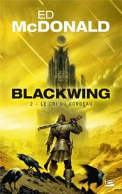 Blackwing T.2 ; le cri du corbeau - Couverture - Format classique