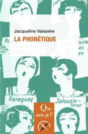 La phonétique (4e édition) - Couverture - Format classique