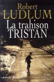 La trahison Tristan - Intérieur - Format classique