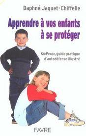 Apprendre a vos enfants a se proteger - Intérieur - Format classique