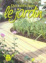 Des Idees Pour Le Jardin - Intérieur - Format classique