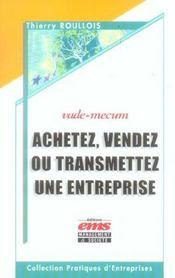 Achetez,vendez ou transmettre une entreprise vade-mecum - Intérieur - Format classique