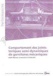 Comportement des joints toriques semidynamiques de garnitures mecaniques performances resultats des - Couverture - Format classique