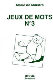 Jeux de mots n.3 ; cahier d'exercices de nounourse et ses amis - Intérieur - Format classique