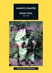 Ecran Total / Roman-Film - Couverture - Format classique