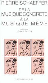 De la musique concrète à la musique même - Intérieur - Format classique