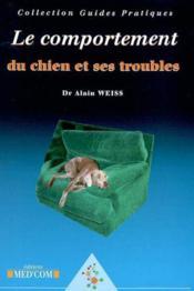 Le comportement du chien et ses troubles - Couverture - Format classique