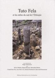 Tuto Fela et les stèles du sud de l'Ethiopie - Couverture - Format classique