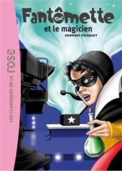 Fantômette t.52 ; Fantômette et le magicien - Couverture - Format classique