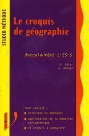 Le Croquis De Geographie Terminales L-Es - Intérieur - Format classique