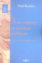 Droits subjectifs et situations juridiques - Intérieur - Format classique