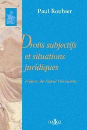 Droits subjectifs et situations juridiques - Couverture - Format classique
