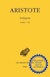 Topiques t.2 ; livres 5-8 - Intérieur - Format classique