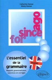 For since ago ; l'essentiel de la grammaire rappels grammaticaux exercices et corrigés - Intérieur - Format classique