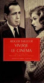 Viv(r)e le cinéma - Intérieur - Format classique