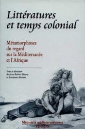 Litteratures et temps colonial - Couverture - Format classique