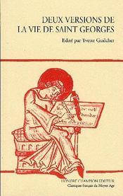 Deux Versions De La Vie De Saint Georges - Intérieur - Format classique