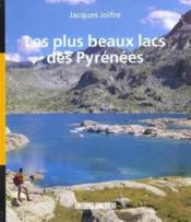 Les plus beaux lacs des Pyrénées - Couverture - Format classique