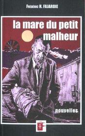 La Mare Du Petit Malheur - Intérieur - Format classique
