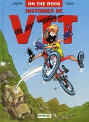 Histoires de VTT t.1 ; on the rock - Couverture - Format classique